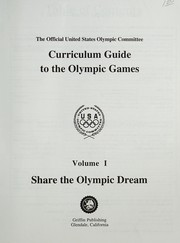 Cover of: Share the Olympic Dream (The U.S. Olympic Curriculum Guide Series , Vol 1) | U. S. Olympic Committee