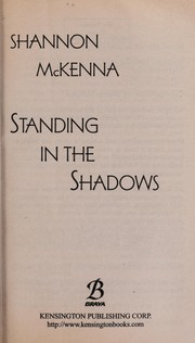 Cover of: Standing in the shadows | Shannon McKenna
