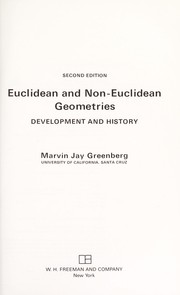 Cover of: Euclidean and non-Euclidean geometries | Marvin J. Greenberg