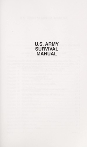 Us Army Survival Manual by United States Department of the Army