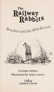 Cover of: Bracken and the wild bunch | Georgie Adams