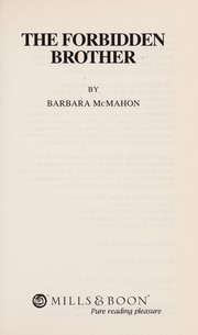 Cover of: The forbidden brother | Barbara McMahon