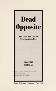 Cover of: Dead opposite | Geoffrey Douglas