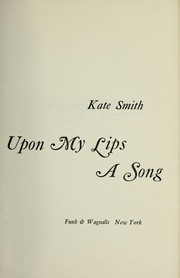 Cover of: Upon my lips a song
