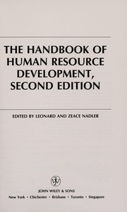 Cover of: The Handbook of human resource development | edited by Leonard and Zeace Nadler.