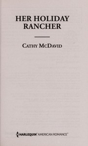 Cover of: Her holiday rancher | Cathy McDavid