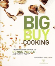 Cover of: Big buy | editors of Fine cooking ; indexer, Heidi Blough.