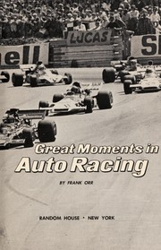 Cover of: Great moments in auto racing. | Frank Orr