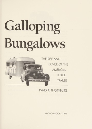 Galloping bungalows by David A. Thornburg