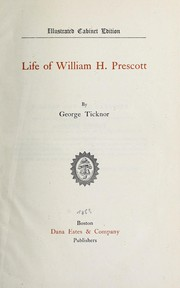 Cover of: Life of William H. Prescott