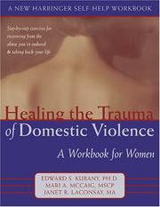 Cover of: Healing the Trauma of Domestic Violence | Edward S., Ph.D. Kubany
