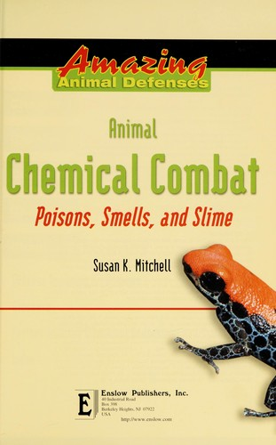 Animal chemical combat by Susan K. Mitchell