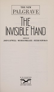 Cover of: The Invisible hand | edited by John Eatwell, Murray Milgate, Peter Newman.