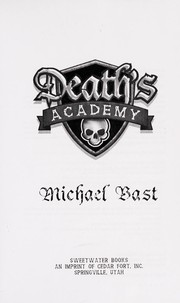 Cover of: Death's Academy | Michael D. Bast