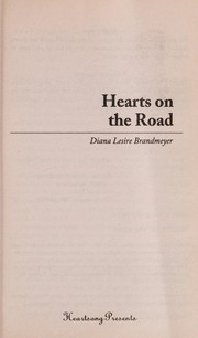 Cover of: Hearts on the road | Diana Lesire Brandmeyer