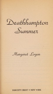 Cover of: Deathhampton summer | Margaret Logan