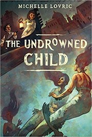 Cover of: The Undrowned Child