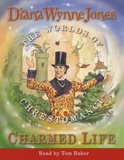 Charmed Life (The Chrestomanci) by Diana Wynne Jones