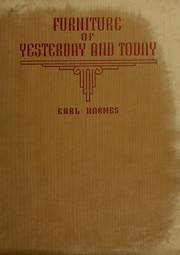 Cover of: Furniture of Yesterday and Today | Earl Harmes
