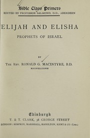 Cover of: Elijah and Elisha | Ronald George Macintyre