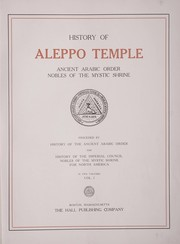 Cover of: History of Aleppo Temple, Ancient Arabic Order Nobles of the Mystic Shrine | Ancient Arabic Order of the Nobles of the Mystic Shrine for North America. Aleppo Temple (Boston, Mass.)