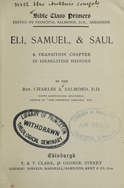 Cover of: Eli, Samuel & Saul | Charles A. Salmond