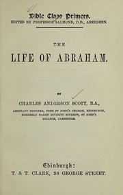 Cover of: The life of Abraham | C. A. Anderson Scott