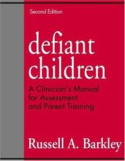 Defiant children by Russell A. Barkley