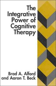 Cover of: The integrative power of cognitive therapy
