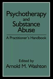 Cover of: Psychotherapy and Substance Abuse | Arnold M. Washton