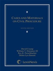 Cover of: Cases and materials on civil procedure / David Crump ... [et al.].