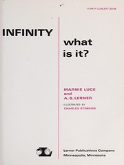 Cover of: Infinity, what is it? | Marnie Luce