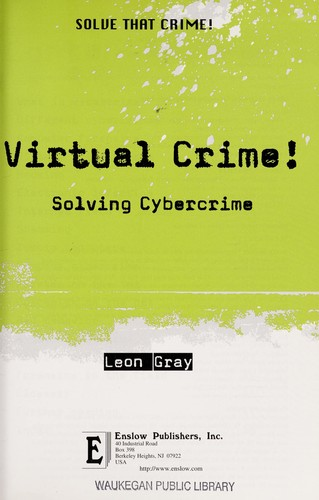 Virtual crime! by Leon Gray