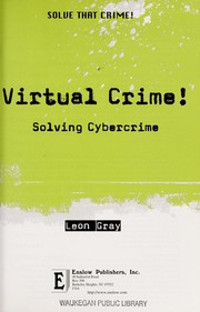 Cover of: Virtual crime! | Leon Gray