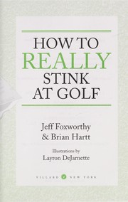 Cover of: How to really stink at golf