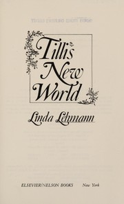 Cover of: Tilli's new world | Linda Lehmann Masek