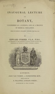 Cover of: An inaugural lecture on botany, considered as a science, and as a branch of medical education