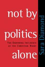 Cover of: Not by Politics Alone