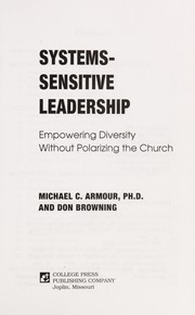 Cover of: Systems-sensitive leadership | Armour, Michael C.