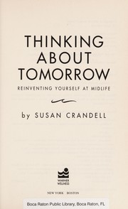 Cover of: Thinking about tomorrow | Susan Crandell