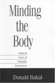 Cover of: Minding the body | Donald A. Bakal