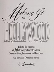 Cover of: Making it in Hollywood | [interviews by] Gail O'Donnell & Michele Travolta.