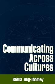 Cover of: Communicating across cultures | Stella Ting-Toomey