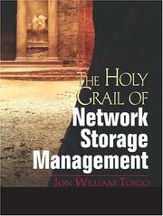 Cover of: The Holy Grail of Network Storage Management | Jon William Toigo