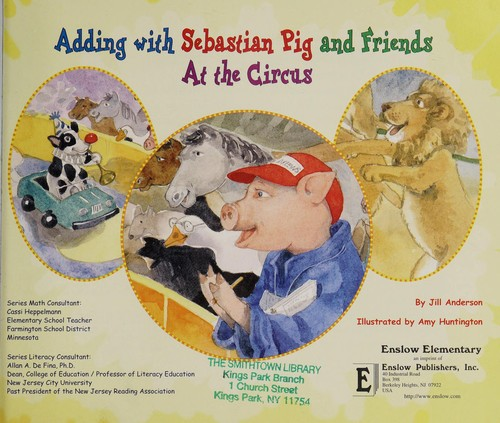 Adding with Sebastian pig and friends by Anderson, Jill