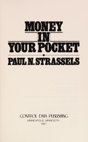 Cover of: Money in your pocket | Paul N. Strassels