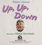 Cover of: Up, up, down | Robert N. Munsch