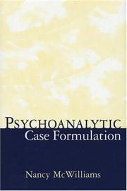Cover of: Psychoanalytic Case Formulation | Nancy McWilliams