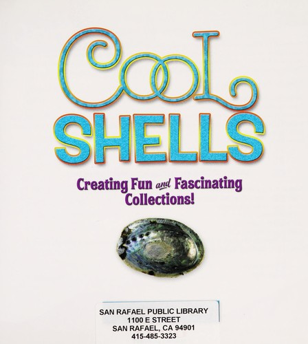 Cool shells by Mary Elizabeth Salzmann