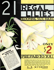 Cover of: 21 regal lilies blooming size bulbs | A.E. Kunderd, Inc